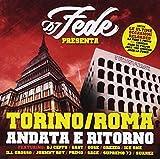 Torino / Roma Andata e Ritorno