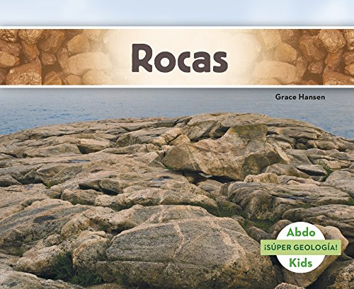 Rocas (Abdo Kids: ¡súper Geología!)