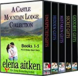 A Castle Mountain Lodge Collection (Books 1-5): Holiday Romance Series (English Edition)