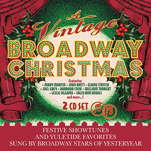 A Vintage Broadway Christmas. Festive showtunes and yuleride favourites on 2 CDs