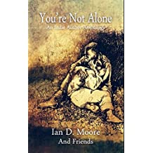You're Not Alone: An Indie Author Anthology