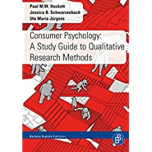 Consumer Psychology: A Study Guide to Qualitative Research Methods