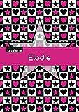 Le cahier d'Elodie - Blanc, 96p, A5 - Étoile et c ur
