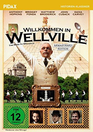 Willkommen in Wellville (The Road to Wellville) - Remastered Edition / Kult-Verfilmung mit Starbesetzung des Romans von T. C. Boyle (Pidax Film-Klassiker)