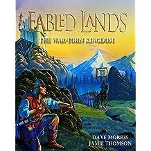 The War-Torn Kingdom: Large format edition: Volume 1 (Fabled Lands)