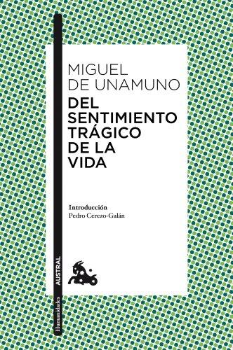 Del sentimiento trágico de la vida (Humanidades) por Miguel de Unamuno