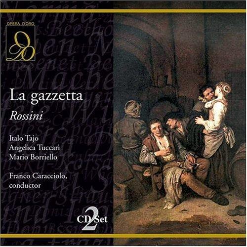 Rossini : La gazzetta. Caracciolo, Tajo, Tuccari