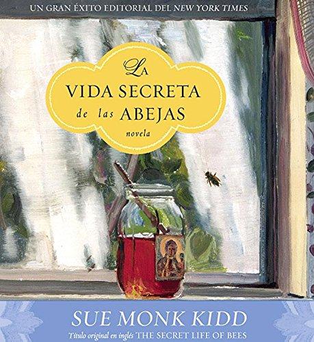La Vida Secreta De Las Abejas por Sue Monk Kidd