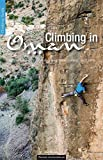 Climbing in Oman: Sportclimbing, Multi Pitches, Deep Water Soloing, Via Ferrata