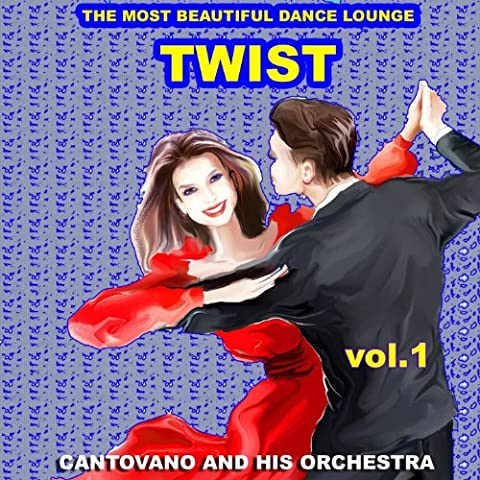 Twist : The Most Beautiful Dance Lounge, Vol.1