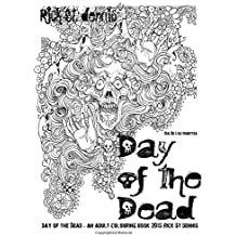 The Day of the Dead - an adult colouring book: Dia de los Muertes and adult colouring book 2015 by Rick St dennis
