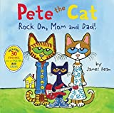 Pete the Cat: Rock On, Mom and Dad! by James Dean (2015-03-10)
