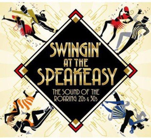 Swingin'at the Speakeasy