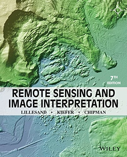 Remote Sensing and Image Interpretation por Thomas Lillesand