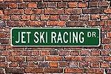 Jet Ski Racing Schild Racing Fan Teilnehmer Geschenk Street Art Wall Decor Aluminium Metall Schild 45x 10cm