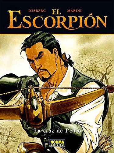 El Escorpion 3 la Cruz de Pedro/The Scorpion 3 Pedro's Cross