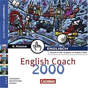 English Coach 2000 A2/B2/D2 6. Klasse
