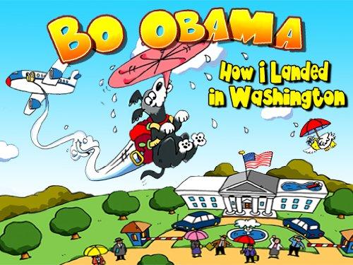 Bo Obama: How I Landed in Washington (English Edition) (Obama Dog First)