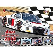 Audi im Rennsport 2018