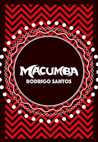 Macumba (Portuguese Edition) por Rodrigo Santos
