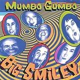Songtexte von Mumbo Gumbo - Big Smiley