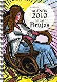 Agenda 2010 De Las Brujas/ 2010 Witches Agenda