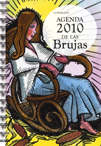 Agenda 2010 De Las Brujas/ 2010 Witches Agenda par ED. LLEWELLYN