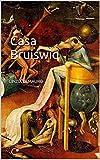 Casa Bruiswiq