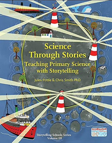 Science Through Stories (Storytelling School Series)