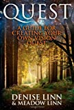Quest: A Guide For Creating Your Own Vision Quest: Written by Denise Linn, 2012 Edition, Publisher: Hay House UK [Paperback]