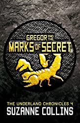 Gregor and the Marks of Secret (The Underland Chronicles) by Suzanne Collins (2013-07-04)