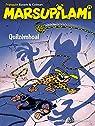 Marsupilami - Tome 29 - Quilzèmhoal par Colman