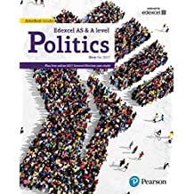 Edexcel GCE Politics AS and A-level Student Book and eBook (Edexcel GCE Politics 2017) (English Edition)