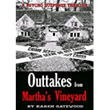 THRILLER:SUSPENSE:CRIME FICTION:PSYCHOLOGICAL:Outtake From Martha's Vineyard(Women Sleuths by Women Author)(Suspense Thriller Murder Psychological): A psycho suspense thriller (English Edition)