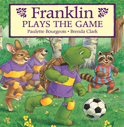 Franklin Plays the Game (Classic Franklin Stories Book 7) (English Edition)