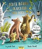 Echte Bären fürchten sich nicht - Elisabeth Dale