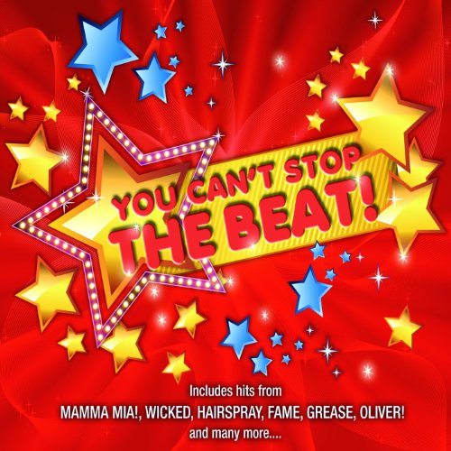 You Can't Stop The Beat!