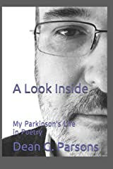 A Look Inside: My Parkinson's Life in Poetry (Look Inside: My Story) Paperback