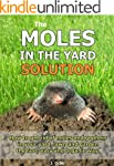 The Moles In The Yard Solution - How...