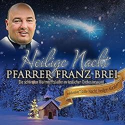 Pfarrer Franz Brei | Format: MP3-DownloadErscheinungstermin: 23. November 2018 Download: EUR 8,99