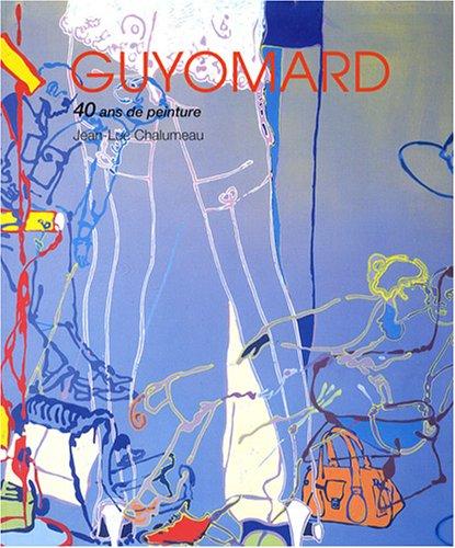 Gérard Guyomard : 40 ans de peinture par Jean-Luc Chalumeau