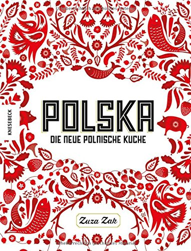 Preisvergleich Produktbild Polska: Die neue polnische Küche