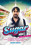 Image de That Sugar Book: The Essential Companion to the Feature Documentary That Will Change the W