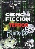 Ciencia Ficción, Terror y Fantasía sobre películas y libros fantásticos