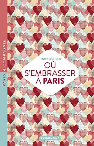 Où s'embrasser à Paris 2016