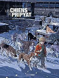 Les chiens de Pripyat, tome 2 : Les enfants de l'atome par Christophe Alliel