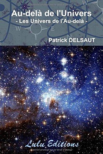 Au-delà de l'Univers par Patrick DELSAUT