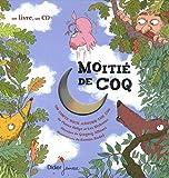 Moitié de coq | Delye, Pierre (1968-....). Auteur