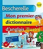 Telecharger Livres Bescherelle Mon premier dictionnaire d anglais illustre (PDF,EPUB,MOBI) gratuits en Francaise
