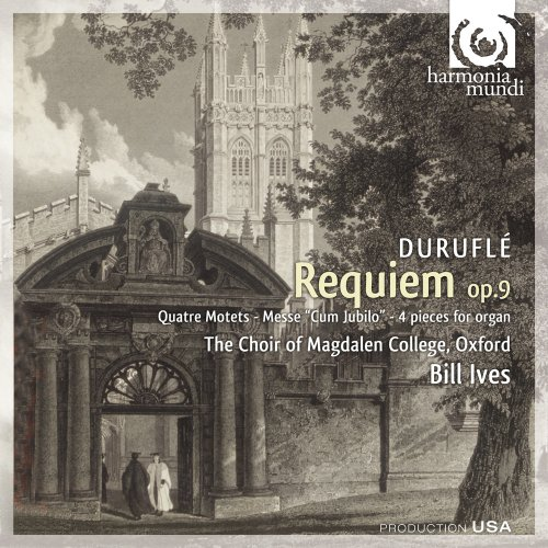 durufle-requiem-quatre-motets-sur-des-themes-gregoriens-messe-cum-jubilo-the-choir-of-magdalen-colle